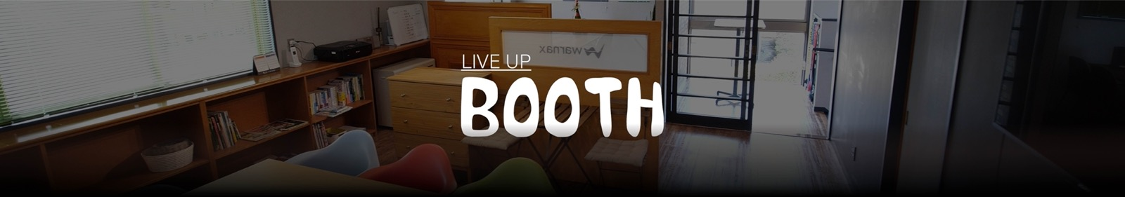 LIVE UP BOOTH